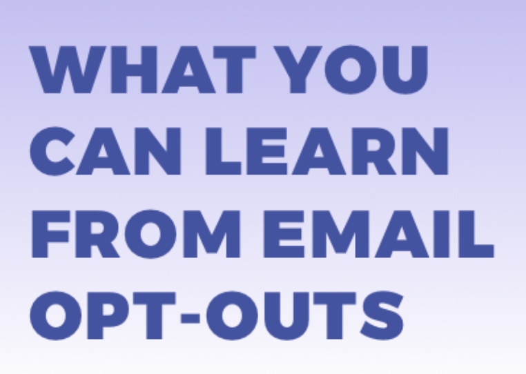What You Can Learn From Email Opt-Outs – Ongage Guest Post
