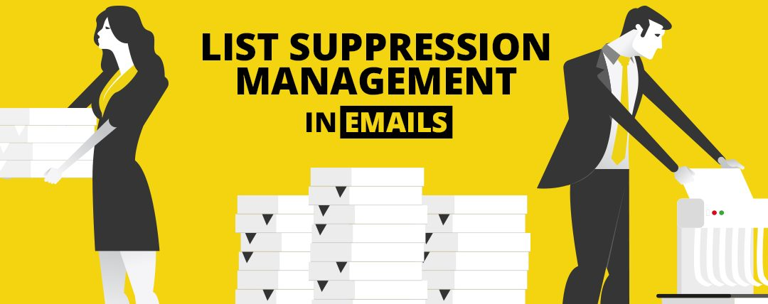 How to Use Suppression List Management to Drive Email Performance – Email Monks