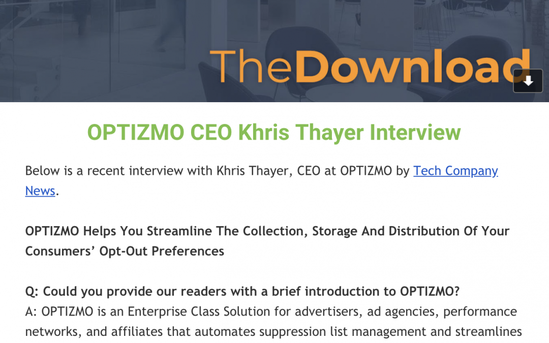 OPTIZMO May Newsletter – CEO Khris Thayer Interview