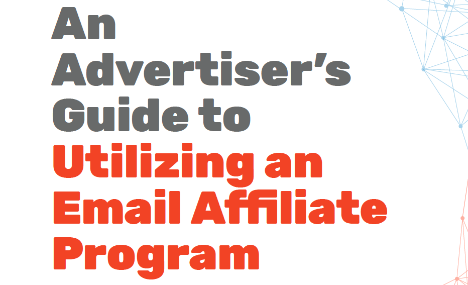 An Advertiser's Guide to Utilizing an Email Affiliate Program