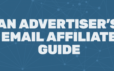Infographic – Advertiser's Email Affiliate Guide